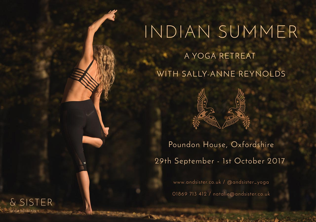 Indian Summer Yoga Retreat With Sally Anne Reynolds 29th September 1st October 2017 Sister